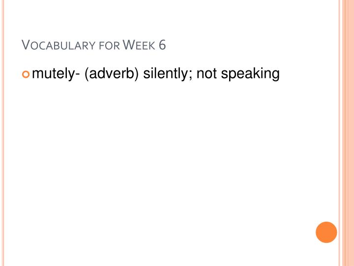 Vocabulary for week 6