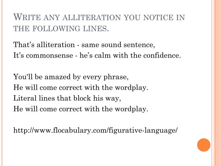 Write any alliteration you notice in the following lines.