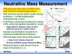 neutralino mass measurement