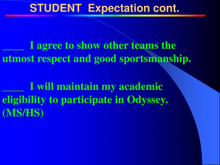 ____  I agree to show other teams the utmost respect and good sportsmanship.