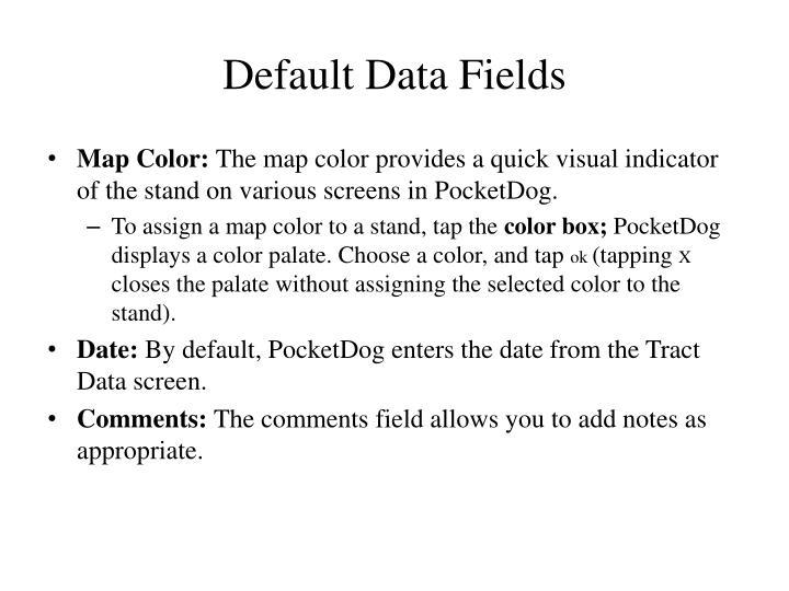 Default Data Fields