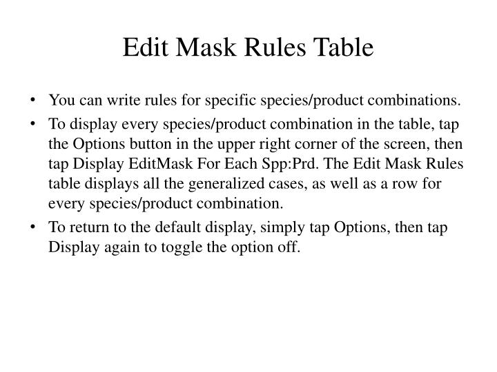 Edit Mask Rules Table