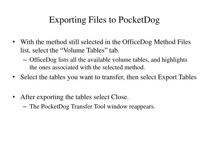 Exporting Files to PocketDog