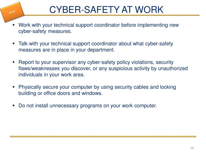 CYBER-SAFETY AT WORK