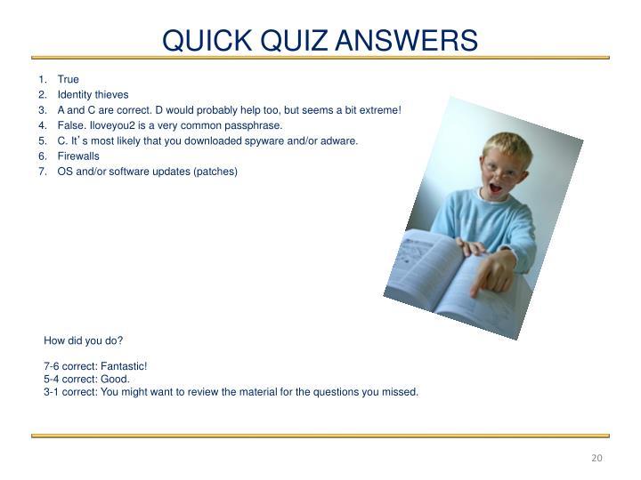 QUICK QUIZ ANSWERS