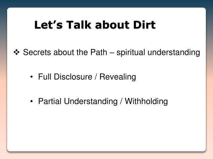 Let s talk about dirt1