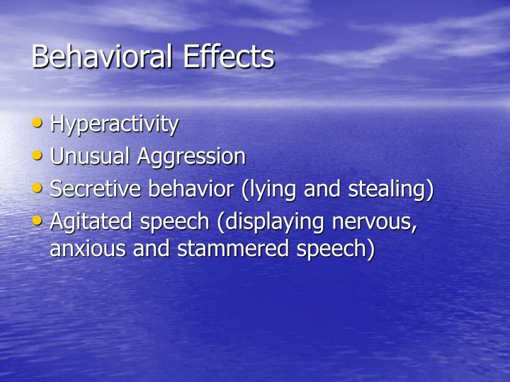 Behavioral Effects
