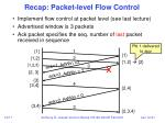 recap packet level flow control
