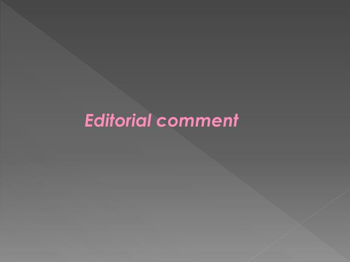 Editorial comment