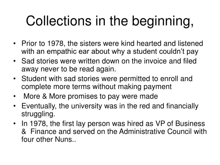 Collections in the beginning,