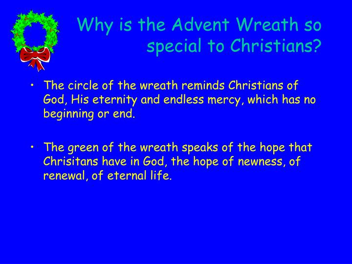 Why is the advent wreath so special to christians