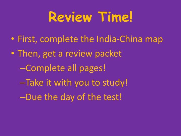 Review Time!