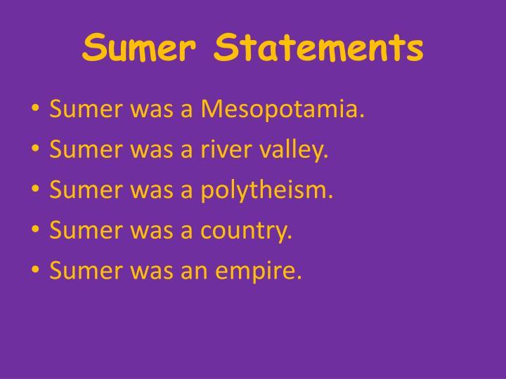 Sumer Statements