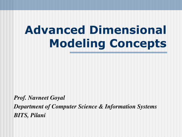 advanced dimensional modeling concepts n.