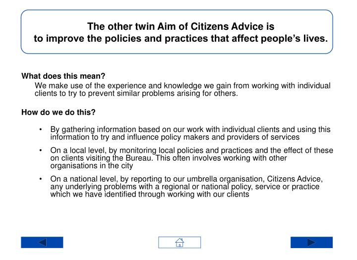 The other twin Aim of Citizens Advice is