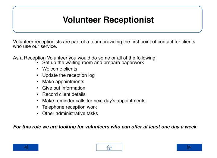 Volunteer Receptionist