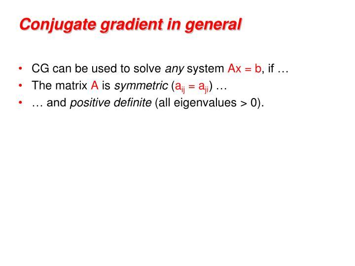 Conjugate gradient