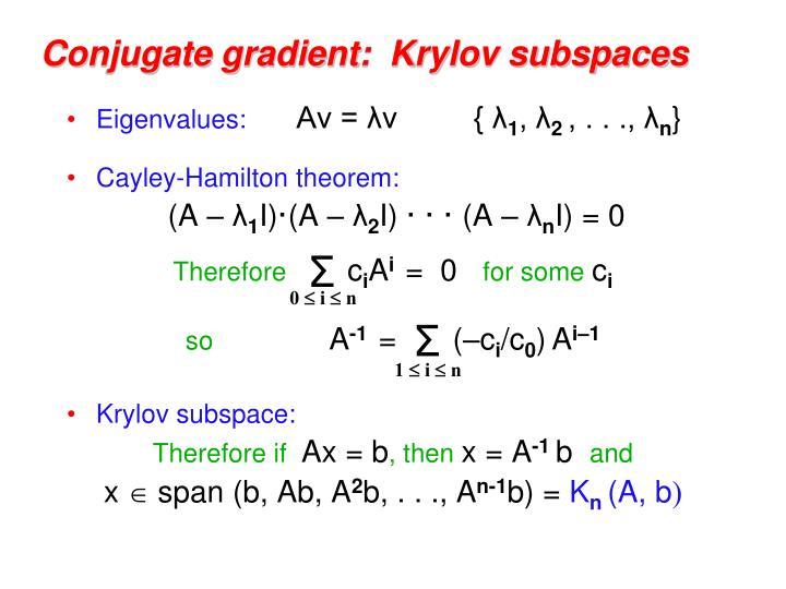 Conjugate gradient:  Krylov subspaces