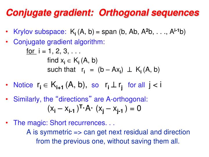Conjugate gradient:  Orthogonal sequences