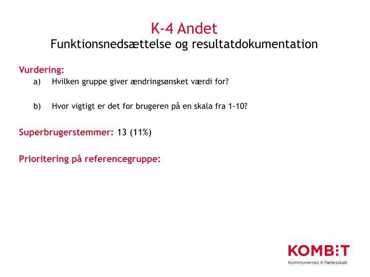 K-4 Andet