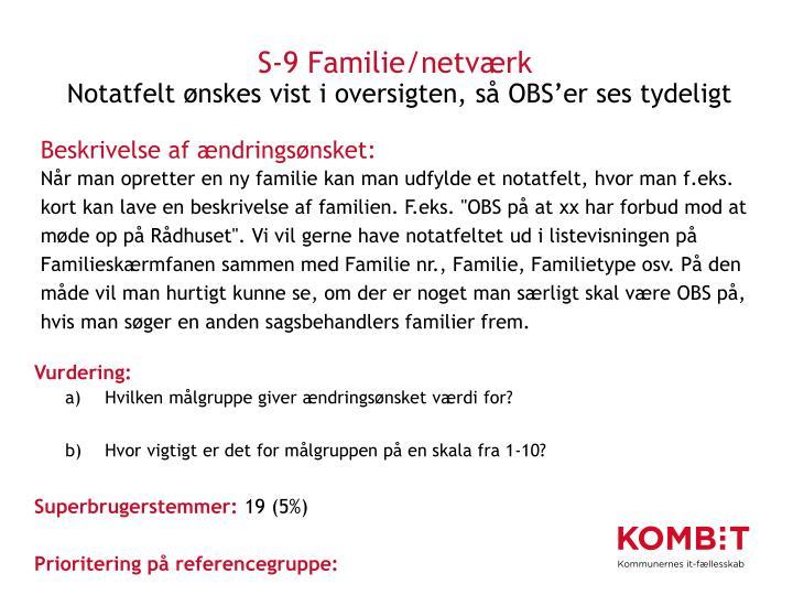 S-9 Familie/netværk