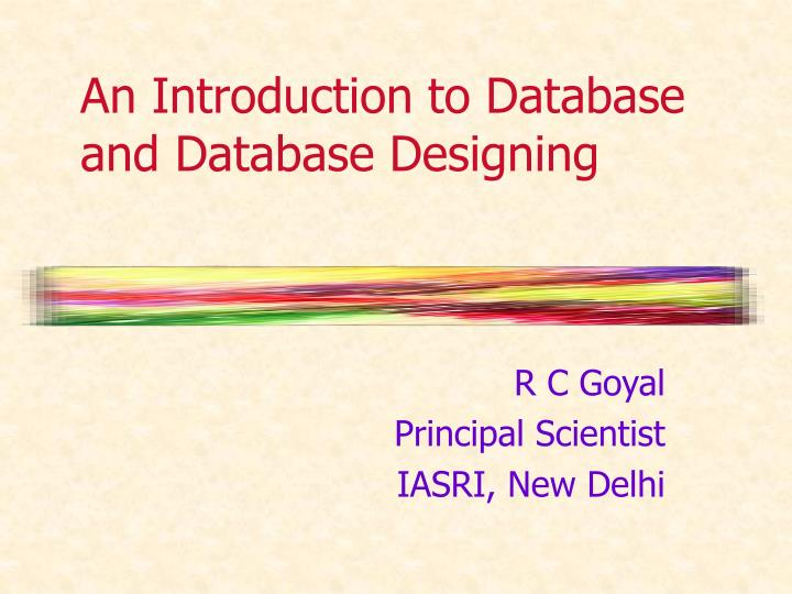 an introduction to database and database designing n.