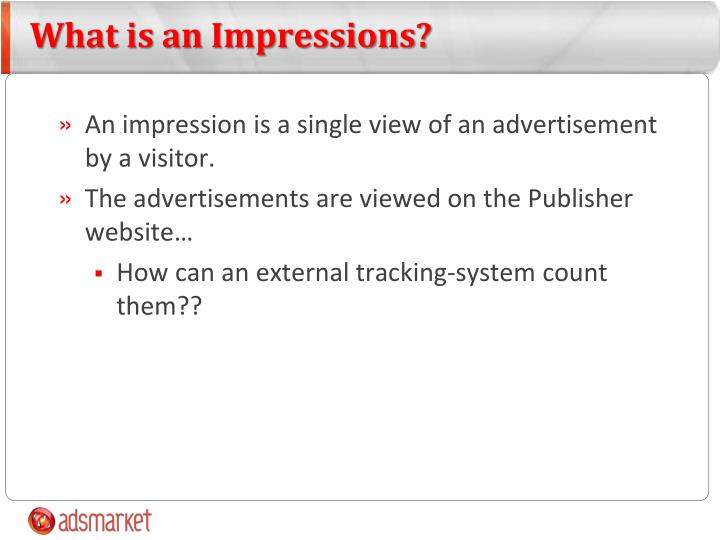 What is an Impressions?