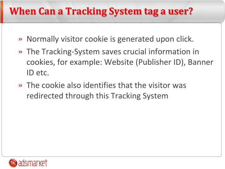 When Can a Tracking System tag a user?