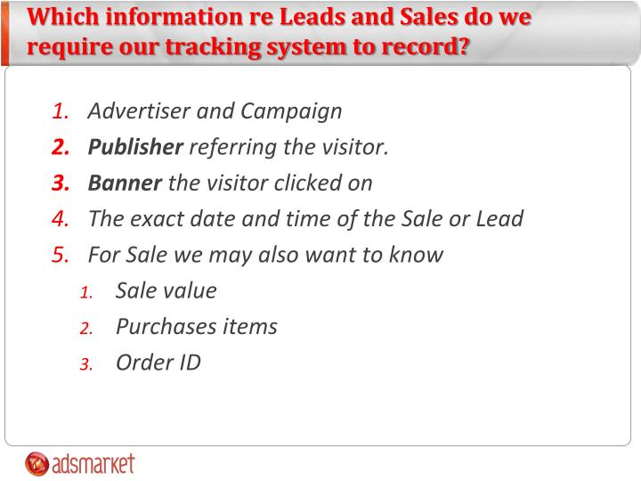 Which information re Leads and Sales do we require our tracking system to record?