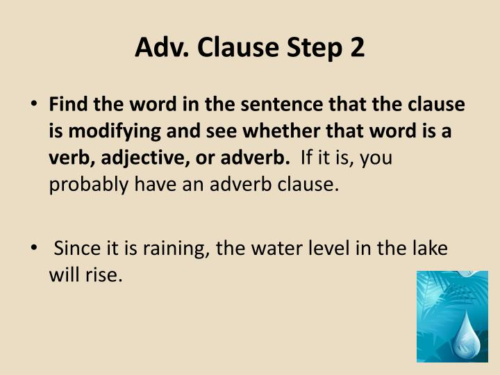 Adv. Clause Step 2