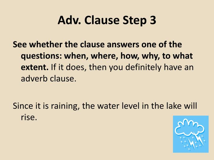 Adv. Clause Step 3