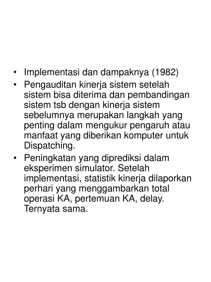 Implementasi dan dampaknya (1982)