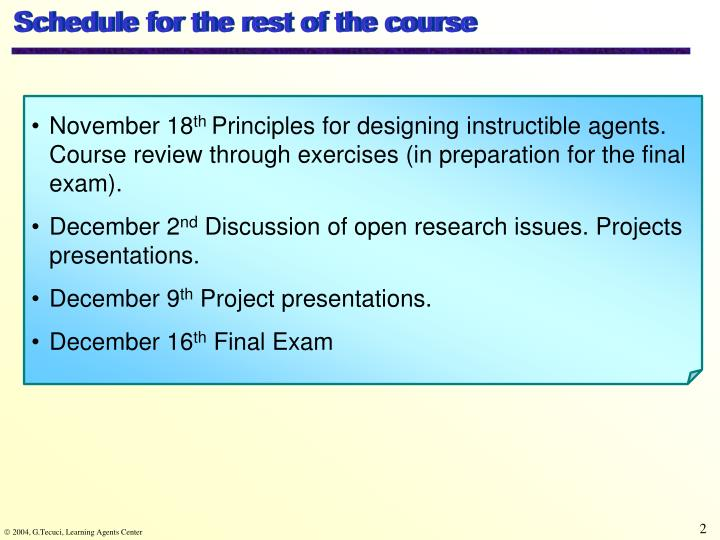 Schedule for the rest of the course