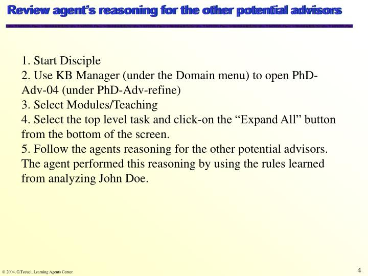 Review agent's reasoning for the other potential advisors