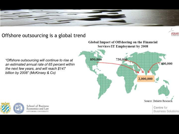 Offshore outsourcing is a global trend