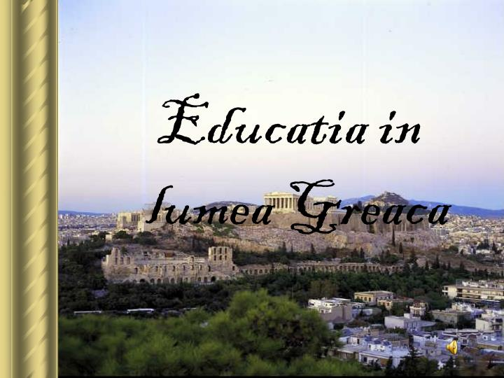 Educatia in lumea Greaca