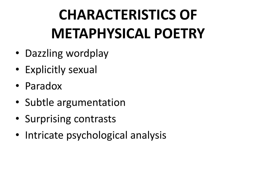 what are the salient features of metaphysical poetry elaborate
