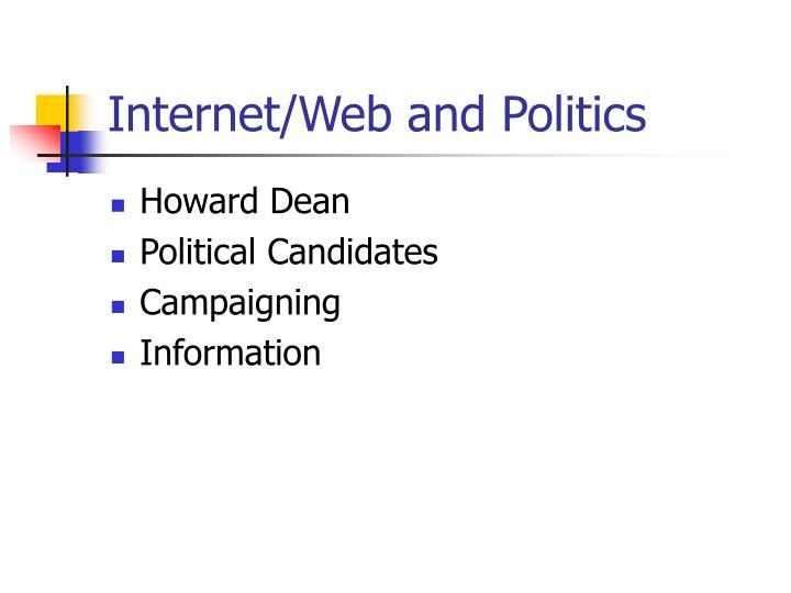 Internet/Web and Politics