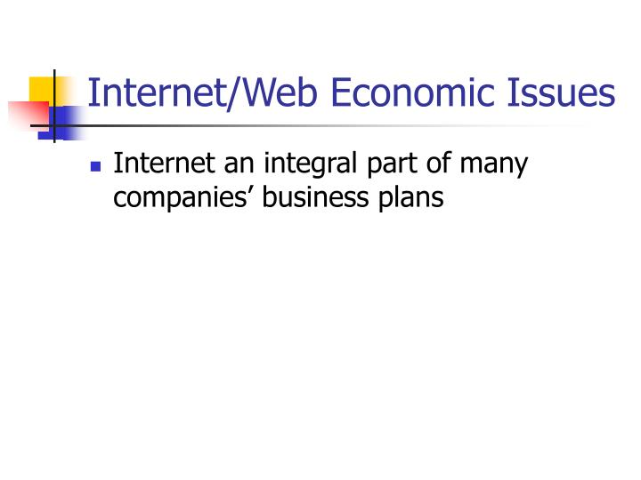 Internet/Web Economic Issues