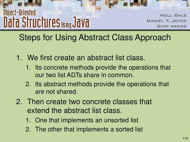 Steps for Using Abstract Class Approach