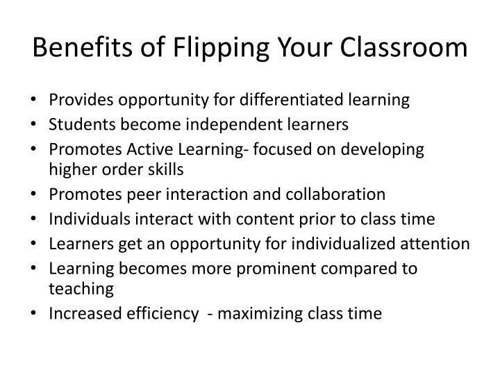 Benefits of Flipping Your Classroom