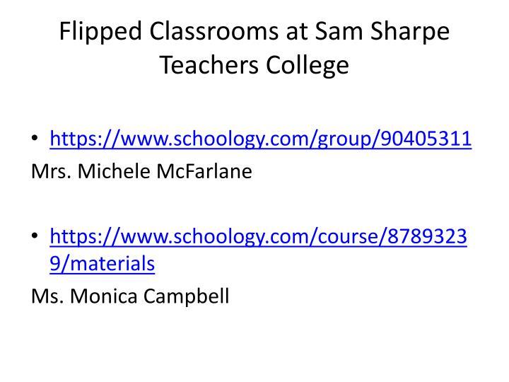 Flipped Classrooms at Sam Sharpe Teachers College