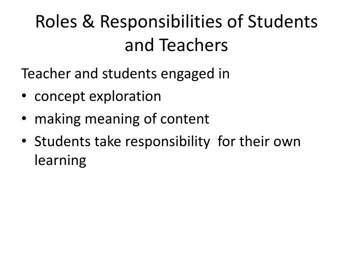 Roles & Responsibilities of Students and Teachers
