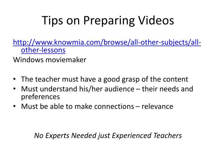 Tips on Preparing Videos