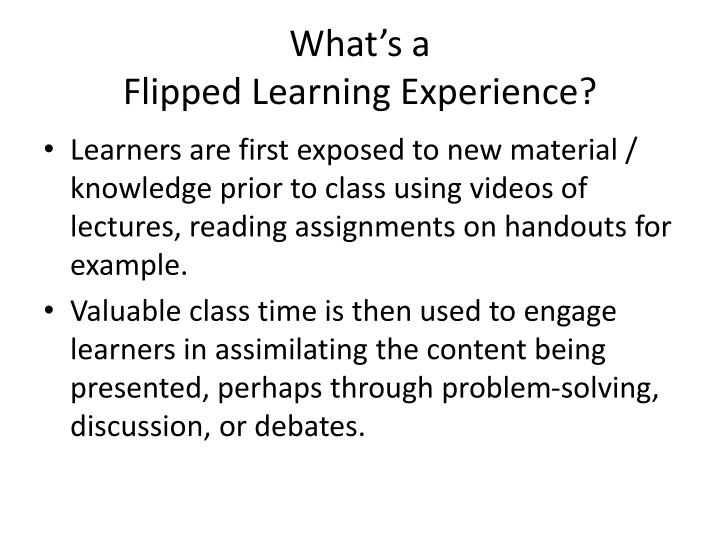 What s a flipped learning experience