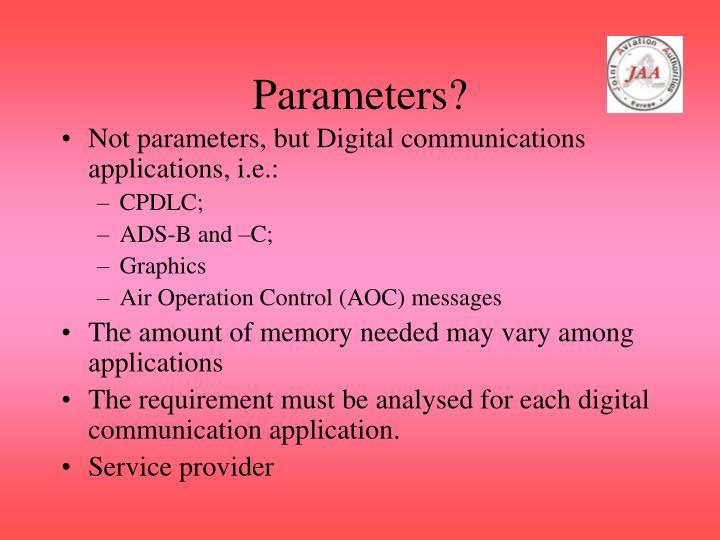 Parameters?