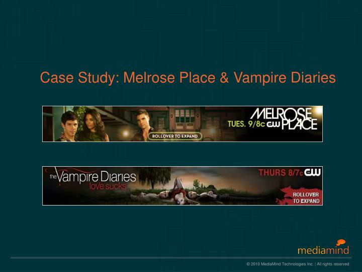 Case study melrose place vampire diaries