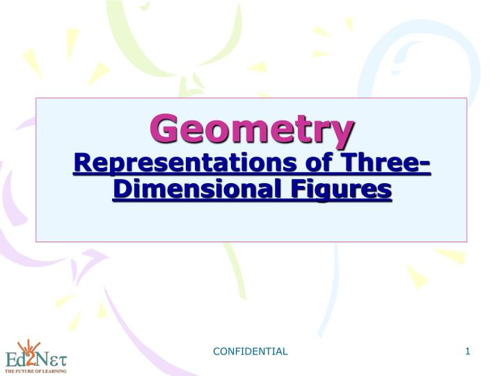 Geometry representations of three dimensional figures