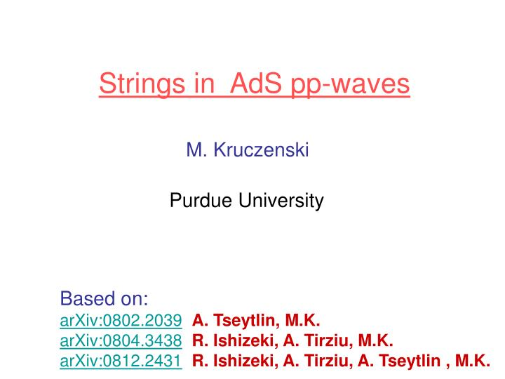 PPT - Strings in AdS pp-waves PowerPoint Presentation - ID