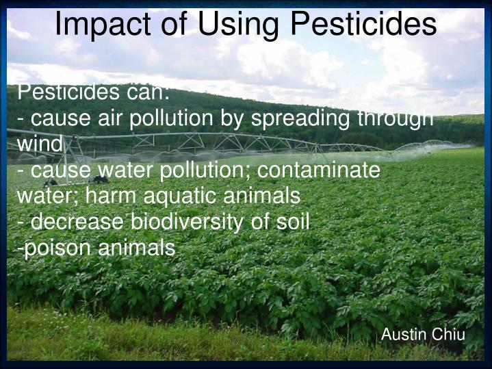 Impact of Using Pesticides